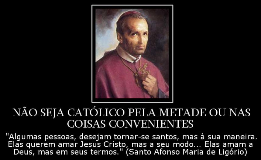 """Santo Afonso e os católicos """"mornos"""""""