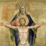 A Santa, Indivisa e Consubstancial Trindade – Parte 3