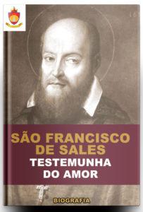 Livro Católico Online: São Francisco de Sales, Testemunha do Amor