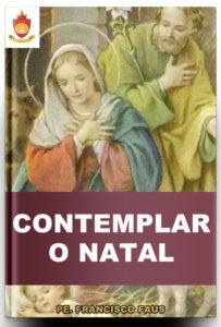 Livro Católico Online: Contemplar o Natal, pe. Francisco Faus