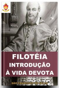 Livro Católico Online: Filotéia ou Introdução à Vida Devota de São Francisco de Sales