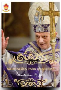 Livro Católico em PDF: Mensagens do Santo Padre Papa Bento XVI para Quaresma