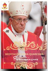 Livro Católico em PDF: Mensagens do Santo Padre Papa Francisco para Quaresma