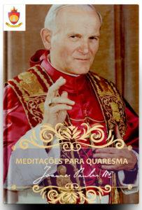 Livro Católico em PDF: Mensagens do Santo Padre Papa São João Paulo II para Quaresma