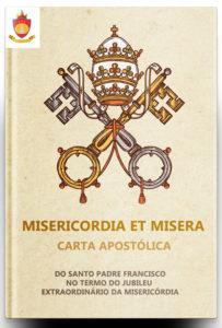 Carta Apostólica Misericordia et Misera - Misericórdia e Miséria