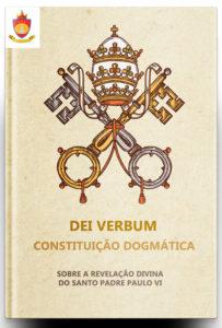Constituição Dogmática Dei Verbum do Papa Paulo VI: sobre a Revelação Divina