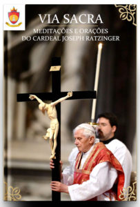 Livro Católico em PDF: Via Sacra Bento XVI - Meditações do Cardeal Joseph Ratzinger 2005