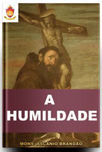 A Humildade, Mons. Ascânio Brandão