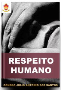 Livro Católico Online: Respeito Humano
