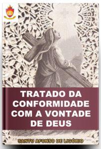 Livro Católico Online: Tratado da Conformidade com a Vontade de Deus