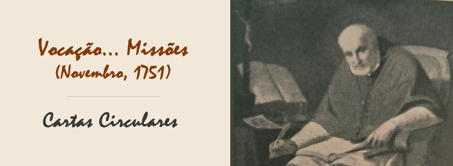 1ª Carta Circular de Santo Afonso: Vocação... Missões (Novembro, 1751)