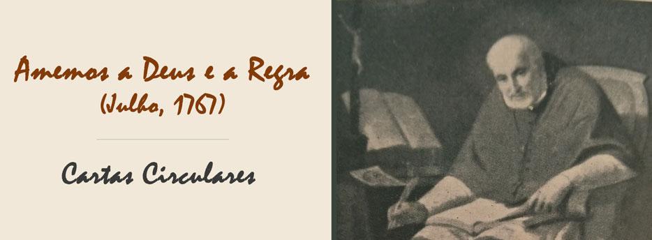 11ª Carta Circular de Santo Afonso: Amemos a Deus e a Regra (Julho, 1767)