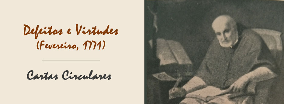 13ª Carta Circular de Santo Afonso: Defeitos e Virtudes (Fevereiro, 1771)