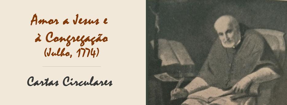 16ª Carta Circular de Santo Afonso: Amor a Jesus e à Congregação (Julho, 1774)