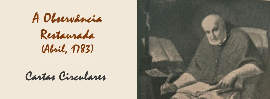 20ª Carta Circular de Santo Afonso: A Observância Restaurada (Abril, 1783)