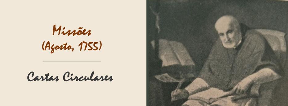4ª Carta Circular de Santo Afonso: Missões (Agosto, 1755)
