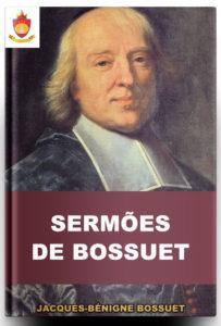 Livro Católico Online: Sermões de Bossuet