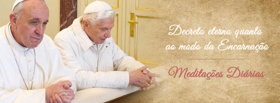 Meditação para a Terça-feira da 2ª Semana do Advento. Decreto eterno quanto ao modo da Encarnação