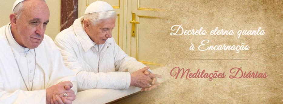 Meditação para a Segunda-feira da 2ª Semana do Advento. Decreto eterno quanto à Encarnação