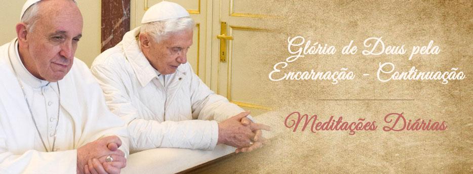 Quinta-feira. Glória de Deus pela Encarnação - Continuação