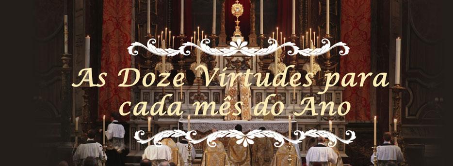 As Doze Virtudes para cada mês do Ano, por Santo Afonso e Pe. Oscar das Chagas C.SS.R.