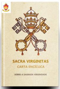 Carta Encíclica Sacra Virginitas, sobre a Sagrada Virgindade