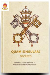 Decreto Quam singulari: Sobre a Confissão e a Comunhão dos meninos