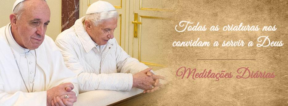 Meditação para a Quarta-feira da Septuagésima. Todas as criaturas nos convidam a servir a Deus
