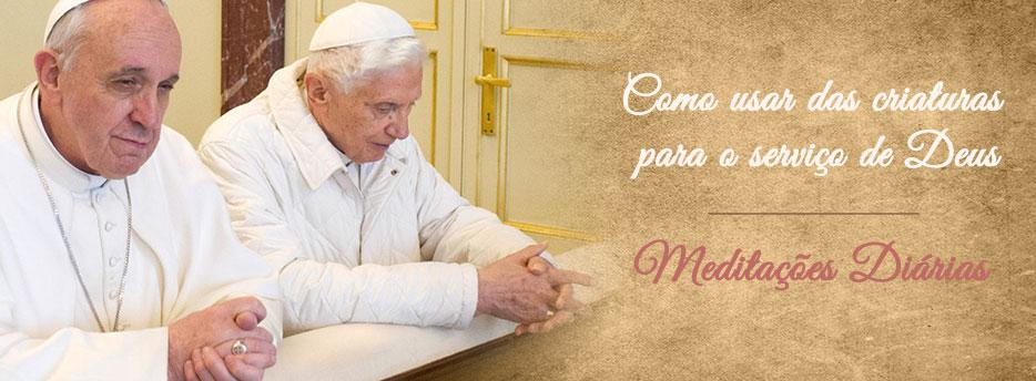 Meditação para a Quinta-feira da Septuagésima. Como usar das criaturas para o serviço de Deus