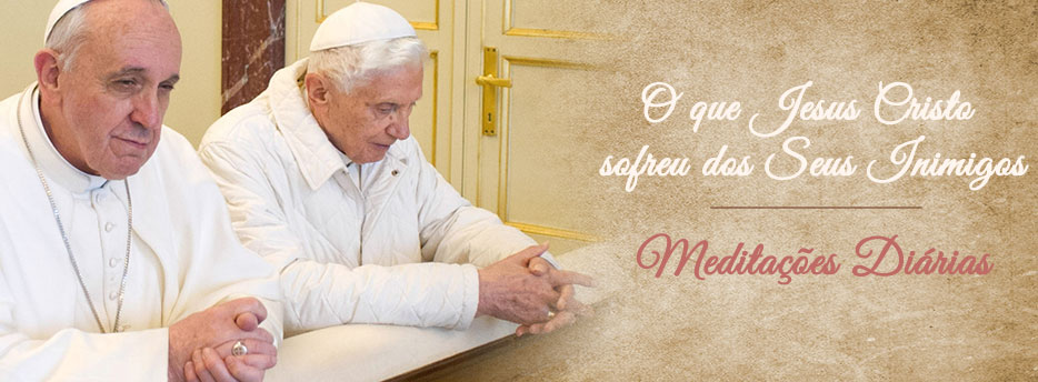Meditação para a Terça-feira Santa. O que Jesus Cristo sofreu dos Seus Inimigos