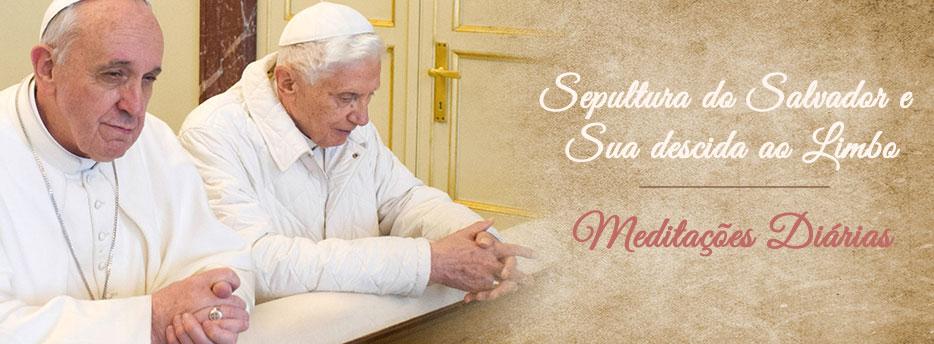 Meditação para o Sábado Santo. Sepultura do Salvador e Sua descida ao Limbo