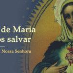 O poder de Maria para nos salvar