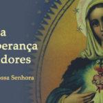 Maria última Esperança dos pecadores