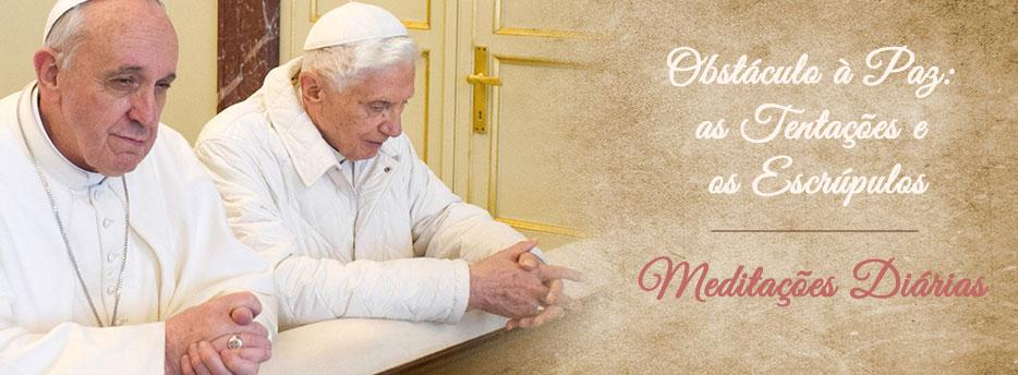 Meditação para a Quinta-feira da Pascoela. Obstáculo à Paz: as Tentações e os Escrúpulos