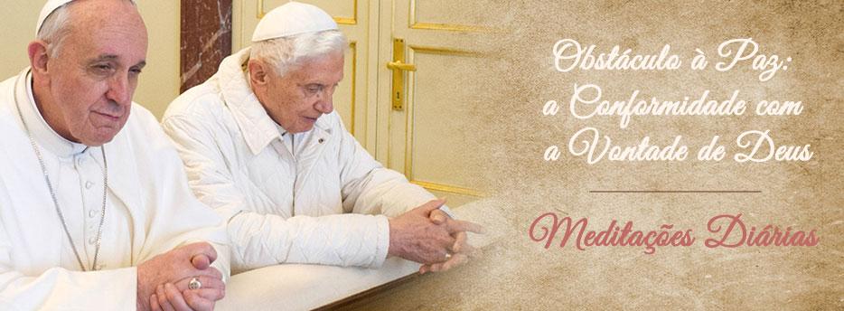 Meditação para o Sábado da Pascoela. Meios de ter a Paz: a Conformidade com a Vontade de Deus
