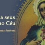 Maria leva seus devotos ao Céu