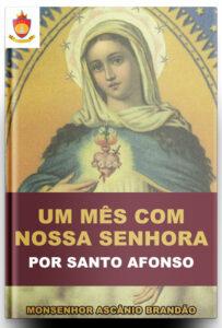 Livro Católico Online: Um Mês com Nossa Senhora