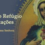 Maria, nosso Refúgio nas Tentações