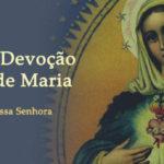 Obséquio e Devoção em honra de Maria