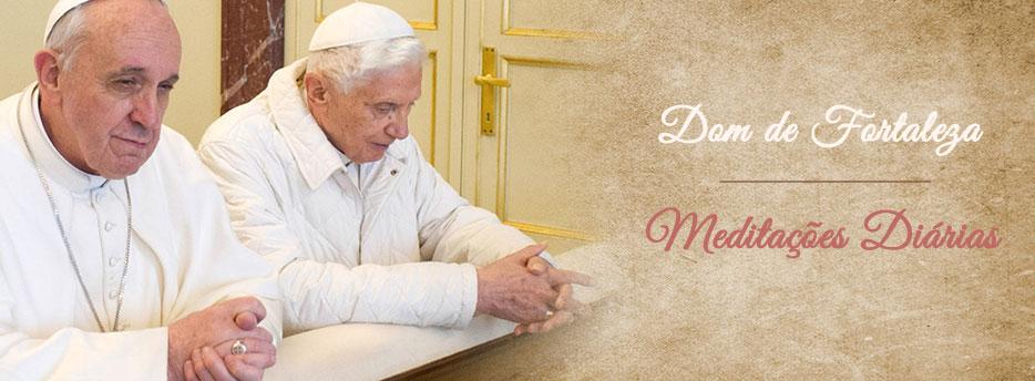 Meditação para o Sábado antes do Pentecostes. Dom de Fortaleza
