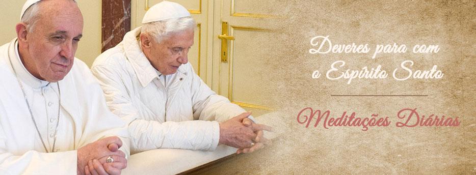 Meditação para a Segunda-feira de Pentecostes. Deveres para com o Espírito Santo