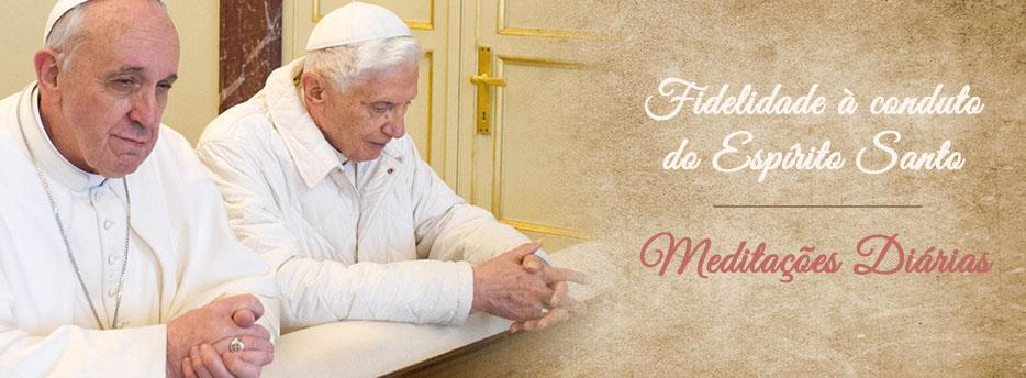 Meditação para a Quinta-feira de Pentecostes. Fidelidade à conduto do Espírito Santo