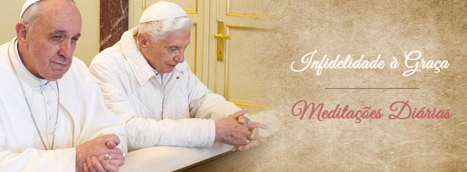 Meditação para a Sexta-feira de Pentecostes. Infidelidade à Graça