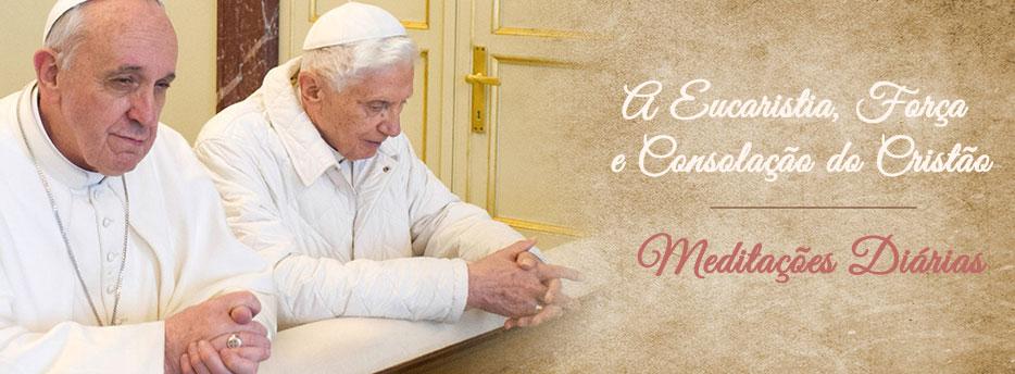 Meditação para a Terça-feira na oitava do Santíssimo Sacramento. A Eucaristia, Força e Consolação do Cristão