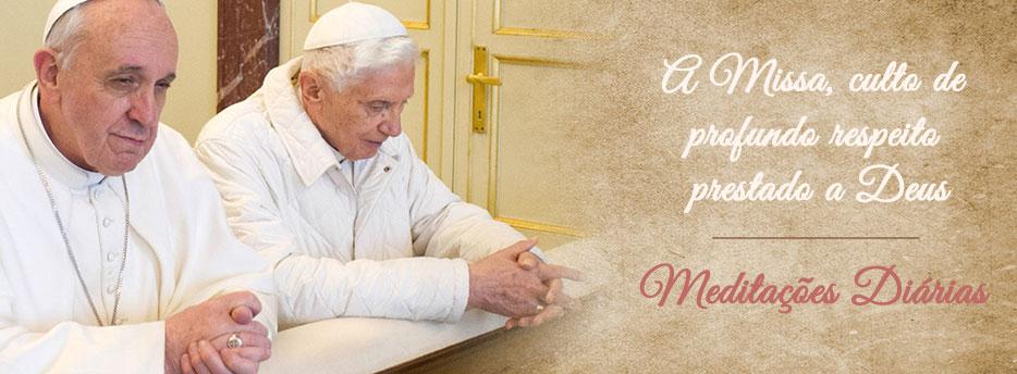 Meditação para a Terceira Segunda-feira depois de Pentecostes. A Missa, culto de profundo respeito prestado a Deus