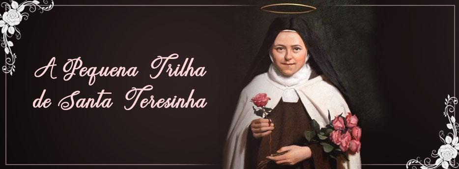 A Pequena Trilha de Santa Teresinha, traduzido por Pe. Pascoal Lacroix