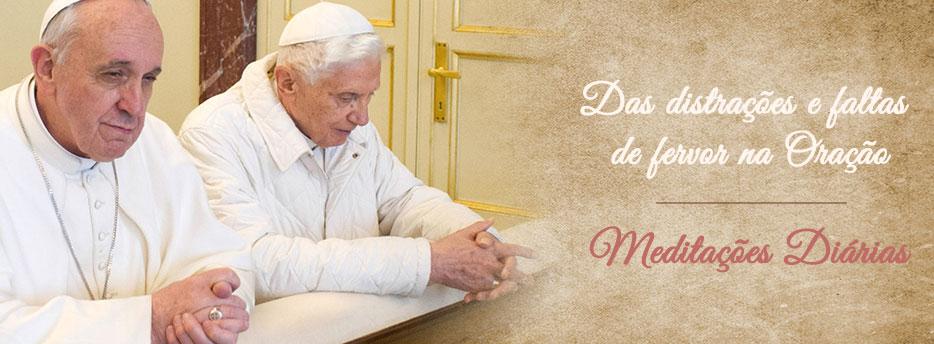 Meditação para a Oitava Quarta-feira depois de Pentecostes. Das distrações e faltas de fervor na Oração