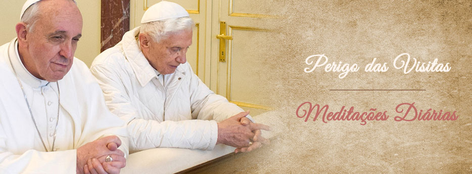 Meditação para a Nona Quinta-feira depois de Pentecostes. Perigo das Visitas