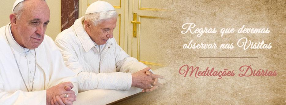 Meditação para a Nona Sexta-feira depois de Pentecostes. Regras que devemos observar nas Visitas