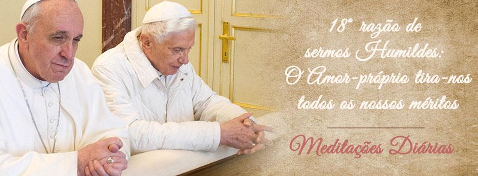 Meditação para o Duodécimo Sábado depois de Pentecostes. Décima Oitava razão de sermos Humildes: O Amor-próprio tira-nos todos os nossos méritos